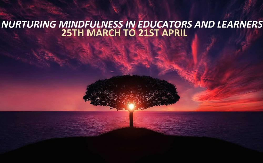 BANNER -NURTURING MINDFULNESS IN EDUCATORS AND LEARNERS